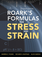 Roark's Formulas for Stress and Strain, 8th Edition