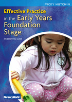 Effective Practice in the EYFS: An Essential Guide