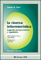 La ricerca infermieristica - Leggerla, comprenderla e applicarla 2/ed