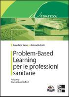 Problem-Based Learning per le professioni sanitarie (con DVD)