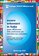 Essere infermieri in Italia - Guida all'esercizio della professione per infermieri non comunitari