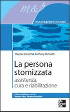 La persona stomizzata - Assistenza, cura e riabilitazione
