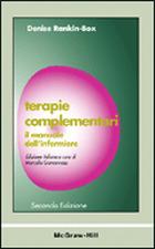 Terapie complementari - Il manuale dell'infermiere 2/ed