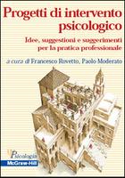 Progetti di intervento psicologico - Idee, suggestioni e suggerimenti per la pratica professionale