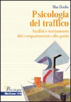 Psicologia del traffico - Analisi e trattamento del comportamento alla guida