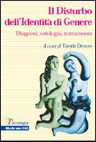 Il Disturbo dell'Identità di Genere - Diagnosi, eziologia, trattamento