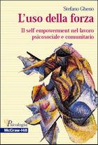 L'uso della forza - Il self empowerment nel lavoro psicosociale e comunitario