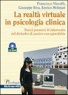 La realtà virtuale in psicologia clinica - Nuovi percorsi di intervento nel disturbo di panico con agorafobia