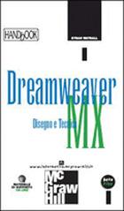 Dreamweaver MX Disegno e Tecnica - Handbook