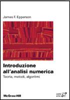 Introduzione all'Analisi numerica - Teoria, metodi, algoritmi