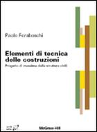 Elementi di tecnica delle costruzioni - Progetto di massima delle strutture civili