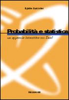 Probabilità e statistica - Un approccio interattivo con Excel