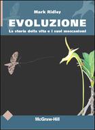Evoluzione - La storia della vita e i suoi meccanismi