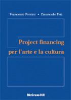 Project financing per l'arte e la cultura