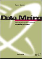 Data Mining - Metodi informatici, statistici e applicazioni 2/ed