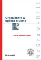 Organizzare a misura d�uomo