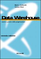 Data Warehouse - Teoria e pratica della progettazione 2/ed