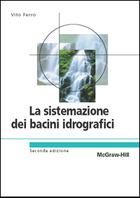 La sistemazione dei bacini idrografici 2/ed