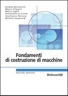 Fondamenti di costruzione di macchine 2/ed