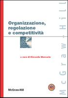 Organizzazione, regolazione e competitività