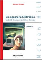 Bioingegneria Elettronica - Modelli di Simulazione dei Sistemi Biomedici - Volume 1