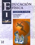 Educación física. 1.º Bachillerato. Cuaderno de trabajo