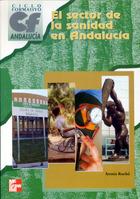 El sector de la sanidad en Andalucía. Ciclo formativo grado medio y superior