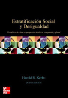 Estratificación social y desigualdad. El conflicto de clases en perspectiva histórica, comparada y global