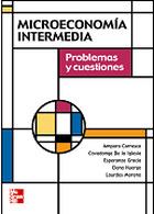 Microeconomia intermedia. Problemas y Cuestiones