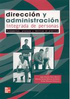 Dirección y Administracióm Integrada de Personas,procesos y Técnicas en práctica