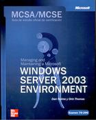 MCSA/MCSE (Exam 70-290): Managing and maintaining a MS Windows Server 2003 Environment