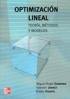 Optimización lineal. Teoría, Métodos y modelos