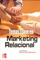 Temas clave en Marketing relacional