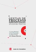 Gestión de procesos asistenciales. Aplicación práctica.