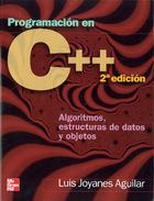 Programación en C++. Algoritmos, estructuras de datos y obsjetos