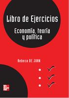 Libro de ejercicios. Economía, teoría y politíca 1ªed.