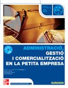 Administració, gestió i comercialització en la petita empresa. Grau Mitjà