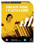 Educació Visual i Plàstica. 1r cicle. ESO