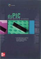 Microcontroladores dsPIC. Diseño práctico de aplicaciones