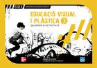 CUTX Educació visual i plàstica.3 ESO. Quadern de l'alumne