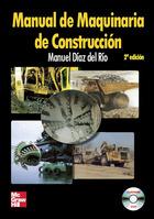 Manual de maquinaria de construcción, 2ª Ed.