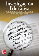 La Investigación Educativa: Claves Teóricas