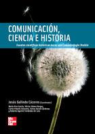 Comunicación, ciencia e historia. Fuentes científicas históricas hacia una Comunicología Posible