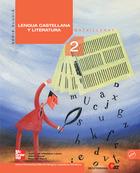 Lengua y literatura castellana. 2º. Bachillerato