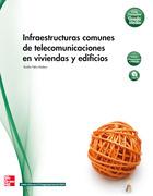 Infraestructuras comunes de telecomunicacion en viviendas y edificios.Primero GM
