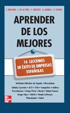 EBOOK-Aprender de los mejores. 16 lecciones de éxito de empresas españolas.