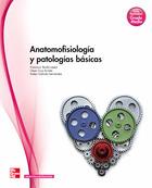 Anatomofisiología y patologías básicas. Grado Medio