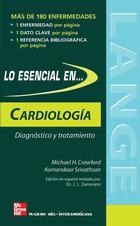 Lo esencial en cardiología. Diagnóstico y tratamiento