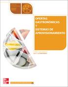 Ofertas gastronómicas y sistemas de aprovisionamiento
