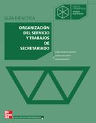 Organización del servicio y trabajos de secretariado. Grado superior